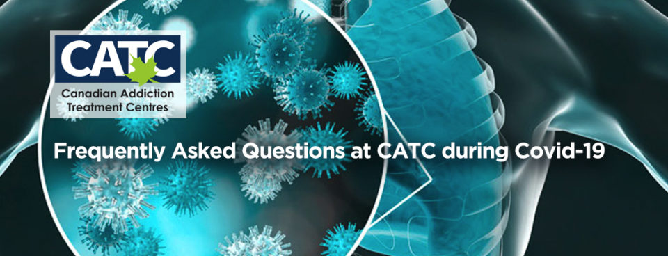 Frequently Asked Questions at CATC during COVID-19